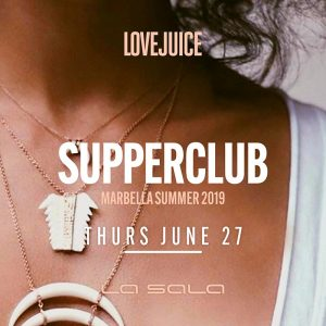 Lovejuice Supperclub Marbella