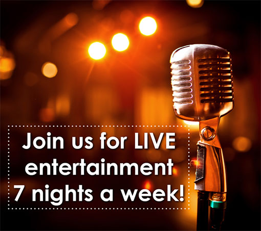 Live Music 7 Nights a Week