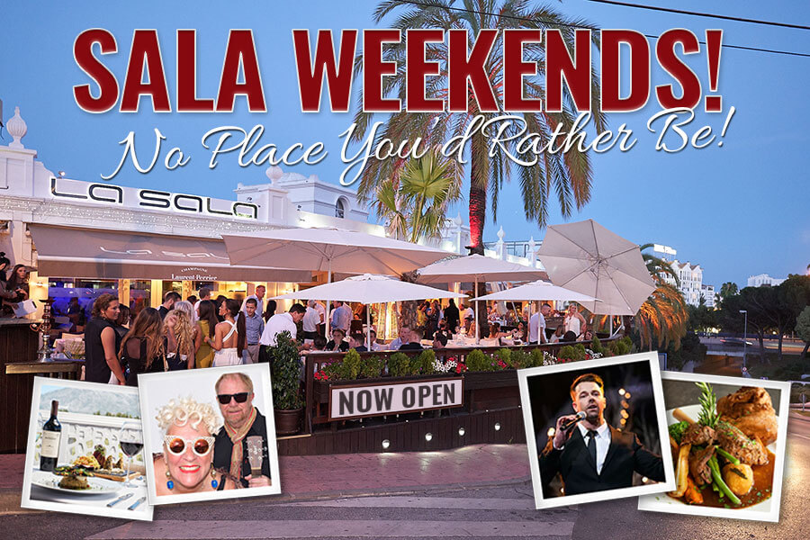 La Sala Weekends guarantee to brighten your mood