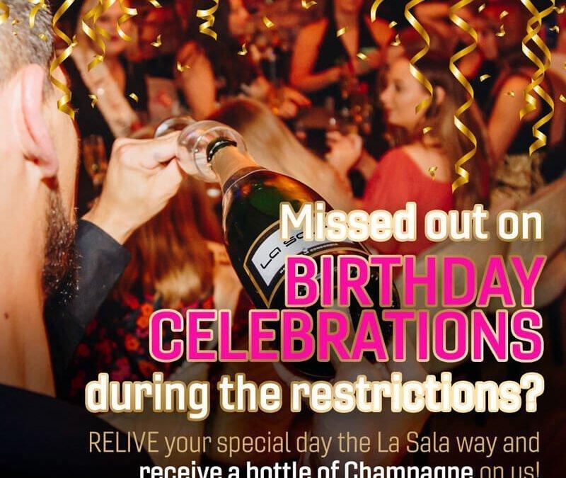 Celebrate your Birthday AGAIN at La Sala!